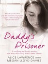 Daddy&#39;s Prisoner (eBook)